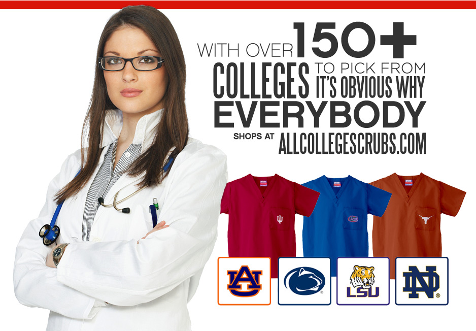 with Over 150+ Colleges To Pick From,It's Obvious Why Everybody Shops At AllCollegeScrubs.Com
